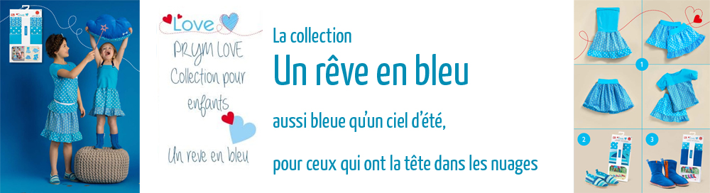 Prym love collections un rêve en bleu